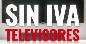 Televisores sin IVA